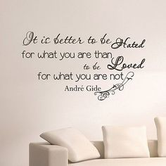 WALL DECAL VINYL STICKER ANDRE GIDE QUOTE IT IS BETTER TO BE BEDROOM DECOR SB13