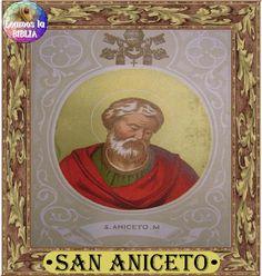 Leamos la BIBLIA: San Aniceto – Papa