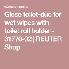 Giese toilet-duo for wet wipes with toilet roll holder - 31770-02 | REUTER Shop