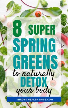 After so many winter months in which we longed for fresh vegetables, here the first greens began to appear on the stalls in the markets. These 8 super spring greens are full of vitamins and minerals and contribute to the natural detoxification of the body, to its toning, remineralization, and red blood cell remodeling.