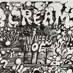 Wheels of Fire by Cream (1968) | 42 Classic Black And White Album Covers