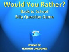 Back to School Would You Rather Silly Question PowerPoint Game from Teachers Unleashed on TeachersNotebook.com -  (30 pages)  - This 30 slide presentation is a great icebreaking activity for the first few days of school, and can be used interactively with whiteboards to practice proper classroom use of materials i.e. whiteboards, markers, and erasers.
