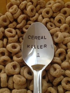 This spoon is hand stamped by me, to spell Cereal Killer. Its a perfect gift for the person that eats the most cereal in your home (Probably a teenager).