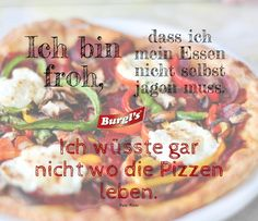 Ich bin froh ;-) www.burgls.at Wise Words, Drinks, Breakfast, Quotes, Knowledge, True Words, Food And Drinks, World, Life