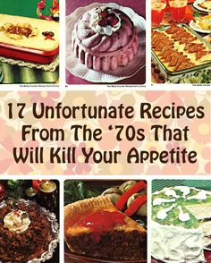17 Upsetting Recipes From The '70s That Will Kill Your Appetite | BuzzFeed Food - This is just NASTY!