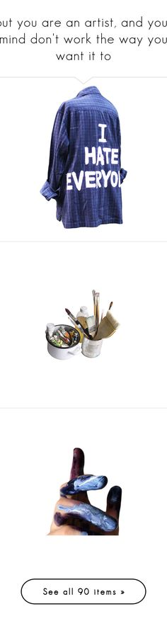 """but you are an artist, and your mind don't work the way you want it to"" by izzy0-0 ❤ liked on Polyvore featuring shirts, tops, flannels, coats, doll clothes, blue chemise, babydoll chemise, vintage chemise, home and home decor"