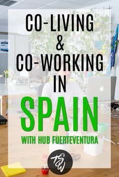 Digital nomad? Try co-living and co-working with Hub Fuerteventura in Spain!