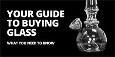 The Ultimate Guide To Buying #Glass