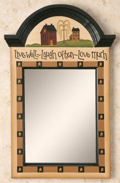Live Laugh Love Primitive Mirror  from Country Craft House...for our living room