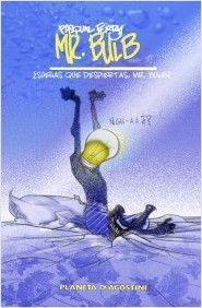 Mr. Bulb de Pasqual Ferry, editado por Planeta DeAgostini Cómics en abril 2013