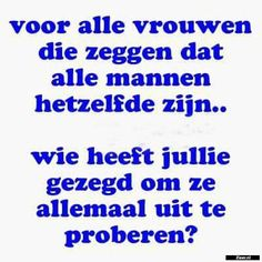 Voor alle vrouwen Very Funny, Lol, Plant Decor, Quotes, Facebook, So Funny, Quotations, Qoutes, Quote