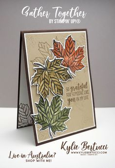 Gather Together Stamp set - Kylie Bertucci Send A Card, I Card, Card Kit, Thanksgiving Cards, Holiday Cards, Leaf Cards, Stamping Up Cards, Fall Halloween, Halloween Cards