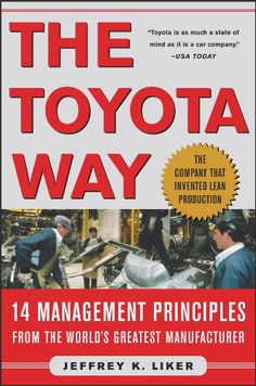 The Toyota Way: 14 Management Principles from the World's... https://www.amazon.com/dp/B000SEGIVS/ref=cm_sw_r_pi_dp_x_TfE4xbZEGTDXV