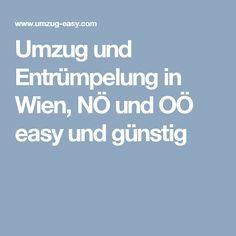 Umzug und Entrümpelung in Wien, NÖ und OÖ easy und günstig Easy, Moving Home