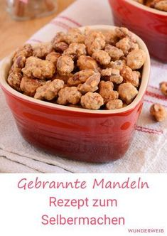 Roasted almonds do-it-yourself is quite easy - and the Treat is also a wonderful gift for Christmas! Party Finger Foods, Roasted Almonds, Dog Food Recipes, Turkey, Sweets, Snacks, Breakfast, Cake, Desserts