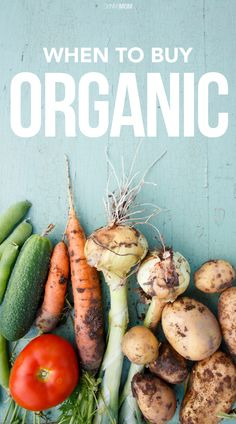 Tips on when to buy organic (and when to not)