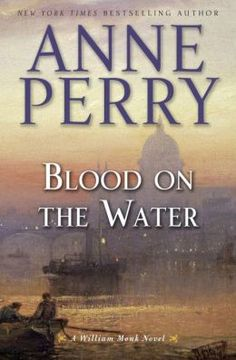 """""""Blood on the water"""" by Anne Perry / MYS PERRY [Sep 2014]"""