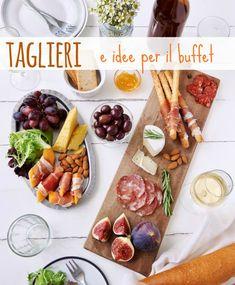 Taglieri e idee per il buffet (FOTO)
