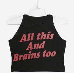 All this and brains too tank top Sleeveless Shirt, Crop Shirt, Cropped Tank Top, Crop Tank, Tank Tops, Dc Batgirl, Karin Uzumaki, Yennefer Of Vengerberg, Vogue