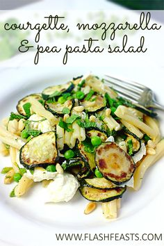 Courgette, mozzarella & pea pasta salad: This light, zingy pasta salad, made with courgettes, mozzarella, peas, lemon and mint, makes a fantastic weekday lunch or side dish at a barbecue.