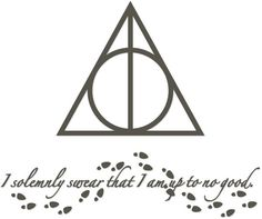 """Harry Potter Deathly Hallows and sentiment """"I solemnly swear that I am up to no good"""" - free cutting files!:"""