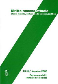 Diritto romano attuale: storia, metodo, cultura nella scienza giuridica