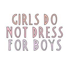 I agree. Boys dress for the girls pleasure. :-)