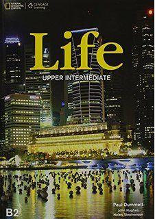 Life : upper intermediate : [student's book] / Paul Dummett.      -- Andover, United Kingdom : National Geographic Learning, cop.      2013 en http://absysnet.bbtk.ull.es/cgi-bin/abnetopac?TITN=527235