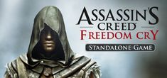 Win the game Assassin's Creed Freedom Cry for PC