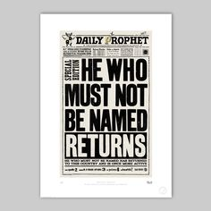The Daily Prophet™ - He Who Must Not Be Named Returns - MinaLima Store / Harry Potter