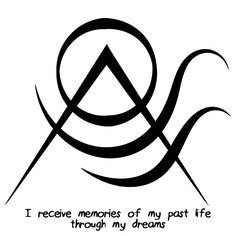 """""""I receive memories of my past life through my dreams"""" sigil Sigil requests are closed."""