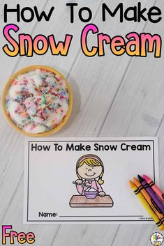 Reading the printable How To Make Snow Cream Book and then making this Snow Cream is a fun winter learning activity for kids of all ages!