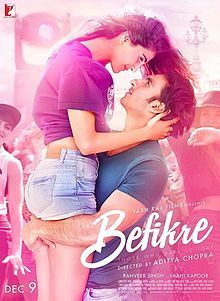 Befikre 2016 romantic drama Indian Hindi film, Aditya Chopra written, directed, and produced under his Yash Raj Films banner.