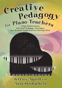 21 best piano pedagogy books images on pinterest piano classes creative pedagogy for piano teachers using musical games and aural pedagogy techniques as a dynamic fandeluxe Choice Image