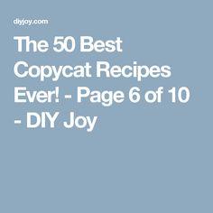 The 50 Best Copycat Recipes Ever! - Page 6 of 10 - DIY Joy
