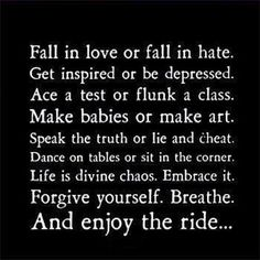 Enjoy the ride life quotes quotes quote life quote enjoy