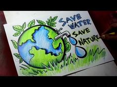 How to Draw Save Trees / Save Water / Save Nature Poster Drawing for Kids - YouT. - New Ideas Nature Drawing For Kids, Save Earth Drawing, Save Earth Posters, Save Water Posters, Save Environment Posters, Save Water Poster Drawing, Earth Drawings, Save Nature, Nature Nature