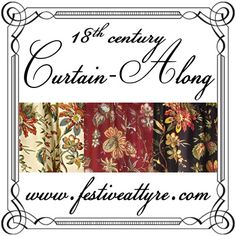 18th century Curtain-Along info at Festive Attyre - click through to read more