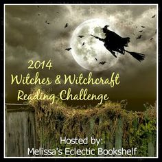 2014 Witches & Witchcraft Reading Challenge Sign Up Post.