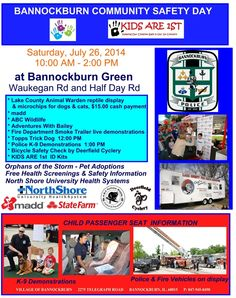 Bannockburn Community Safety Day on July 26. A great event for the entire family