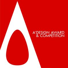 Call for Entries to the A' International Design Award & Competition. Save the Date: entries are due on February 28