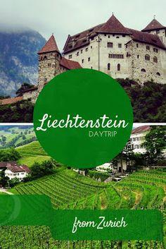 10 Reasons to take a day trip from Zurich to Liechtenstein
