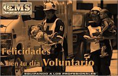 Feliz Día del Socorrista Voluntario 2014  Un agradecimiento por todo su apoyo en bien del prójimo.  EMS Mexico | Equipando a los Profesionales
