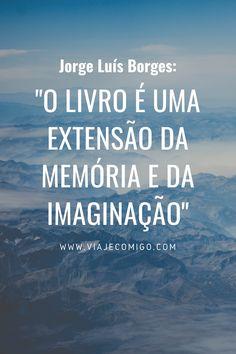 Jorge Luís Borges - Viaje Comigo ©Canva Thomas Carlyle, Dylan Thomas, Walt Whitman, Ralph Waldo Emerson, Beach, Outdoor, Question Mark, New Books, Best Books