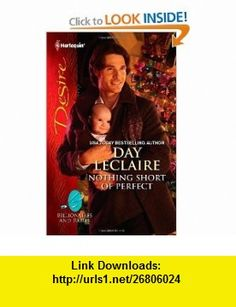 Nothing Short of Perfect (Harlequin Desire) (9780373731343) Day Leclaire , ISBN-10: 0373731345  , ISBN-13: 978-0373731343 ,  , tutorials , pdf , ebook , torrent , downloads , rapidshare , filesonic , hotfile , megaupload , fileserve