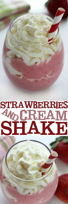 This incredibly delicious Strawberries and Cream Shake is a perfect treat for summer sipping!