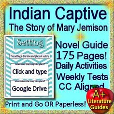 Free up your time with Indian Captive, a 175 page common-core aligned complete literature guide for the Story of Mary Jemison by Lois Lenski. It can be used with or without Google Drive (Paperless OR Print and Go) This teaching unit has everything that you will need to teach and assess the novel.