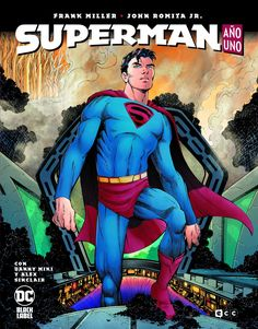 Superman : año uno Miller, Frank (1957-); Romita, John, Jr. Barcelona : DC Black Label, ECC Ediciones, 2020 Superman Comic Books, Superman News, Comic Books Art, Comic Art, Superman Story, Book Art, Frank Miller, Clark Kent, Lana Lang