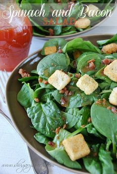 Spinach and bacon salad!  Ingredients        For the Dressing:      1/4 cup olive oil      2 Tbsp white vinegar      2 Tbsp ketchup      2 Tbsp granulated sugar      1/2 tsp worcestershire sauce      For the Salad:      10oz fresh spinach, washed and stemmed      1/4 cup bacon, cooked and crumbled      1 1/2 cup croutons (any variety)