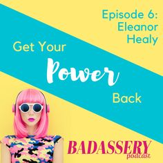 What better way to celebrate Truly Me Tuesday than with a badass interview on Badassery Podcast?! Listen here while I talk about how to take your power back and how loving yourself no matter what is as badass as it comes: https://badasserypodcast.com/episode-6-eleanor-healy? Thank you so much to Samantha Parker, Kathy Rasmussen and Debbie Pace!
